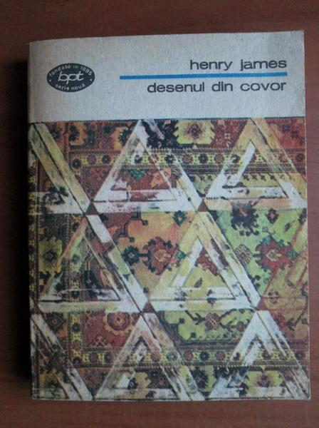 Anticariat: Henry James - Desenul din covor