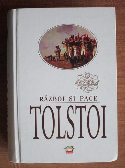 Anticariat: Lev Tolstoi - Razboi si pace (editura Gunivas)
