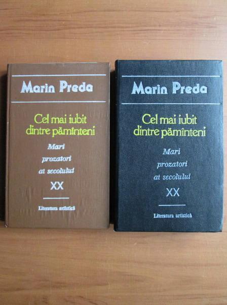 Anticariat: Marin Preda - Cel mai iubit dintre pamanteni ( 2 volume)