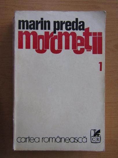 Anticariat: Marin Preda - Morometii ( volumul 1)