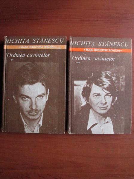 Anticariat: Nichita Stanescu - Ordinea cuvintelor (2 volume)