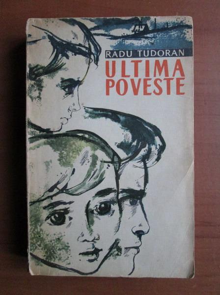 Anticariat: Radu Tudoran - Ultima poveste