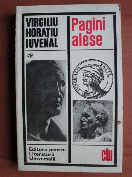 Anticariat: Virgiliu, Horatiu, Iuvenal - Pagini alese