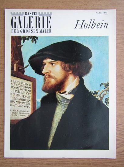 Anticariat: Bastei Galerie der Grossen Maler. Holbein, nr. 16