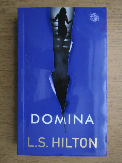 Anticariat: L. S. Hilton - Domina