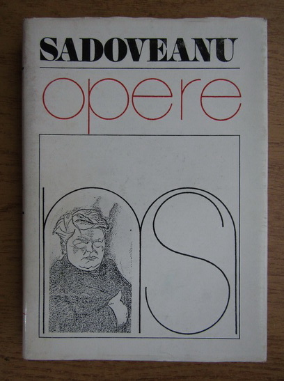 Anticariat: Mihail Sadoveanu - Opere (volumul 8)