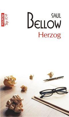 Anticariat: Saul Bellow - Herzog (Top 10+)