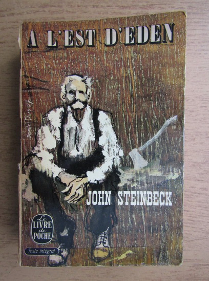 Anticariat: John Steinbeck - A l'est d'eden