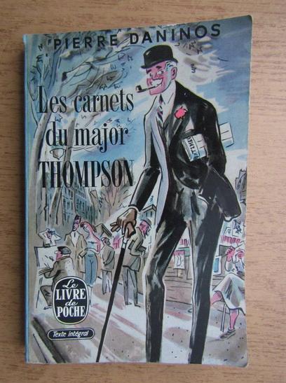 Anticariat: Pierre Daninos - Les carnets du major Thompson