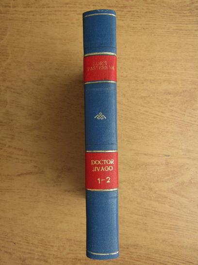 Anticariat: Boris Pasternak - Doctor Jivago (2 volume coligate)