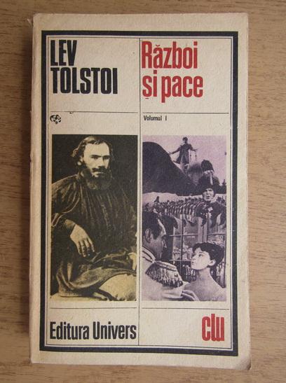 Anticariat: Lev Tolstoi - Razboi si pace (volumul 1)