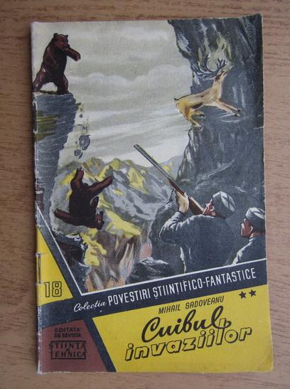 Anticariat: Mihail Sadoveanu - Cuibul invaziilor (volumul 2)