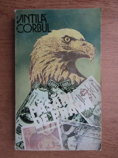 Anticariat: Vintila Corbul - Dinastia Sunderland-Beauclair (volumul 1)