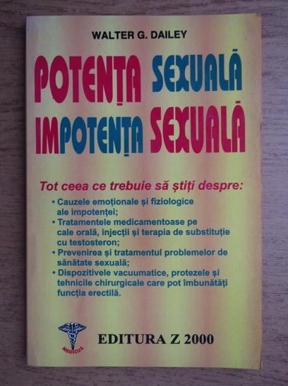 Anticariat: Walter G. Dailey - Potenta sexuala, impotenta sexuala