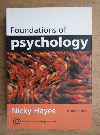 Anticariat: Nicky Hayes - Foundations of psychology