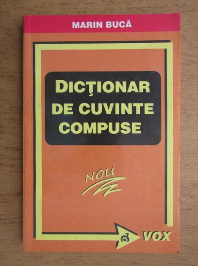 Anticariat: Marin Buca - Dictionar de cuvinte compuse