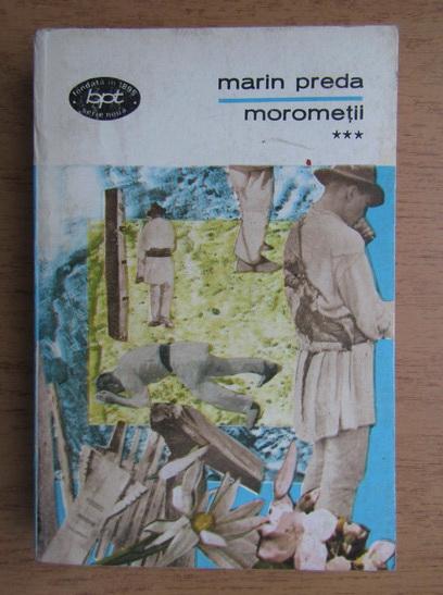 Anticariat: Marin Preda - Morometii (volumul 3)