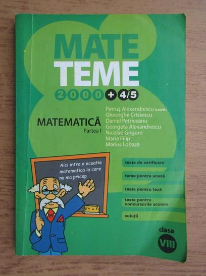 Anticariat: Petrus Alexandrescu - Matematica. Clasa a VIII-a (volumul 1)