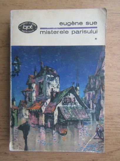 Anticariat: Eugene Sue - Misterele Parisului (volumul 1)