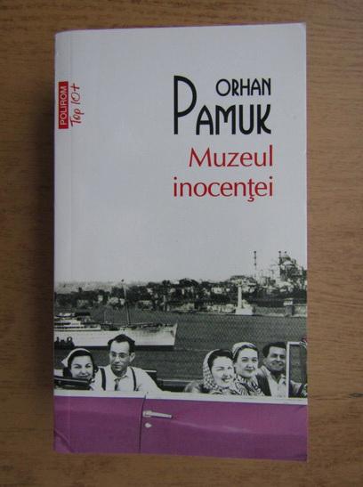 Anticariat: Orhan Pamuk - Muzeul inocentei (Top 10+)