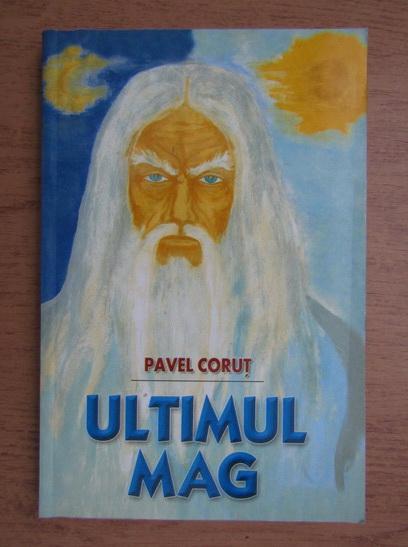 Anticariat: Pavel Corut - Ultimul mag