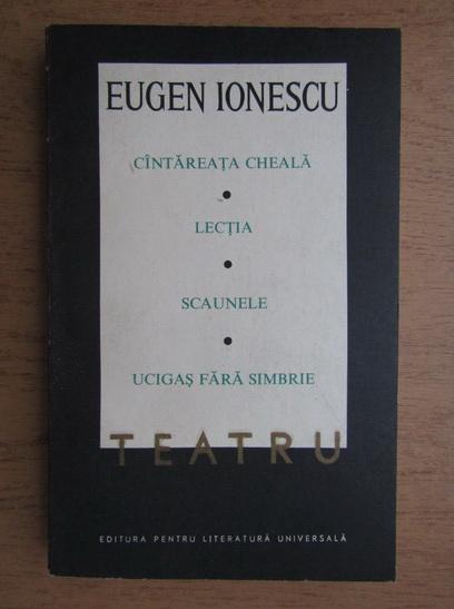 Anticariat: Eugen Ionescu - Teatru (volumul 1)