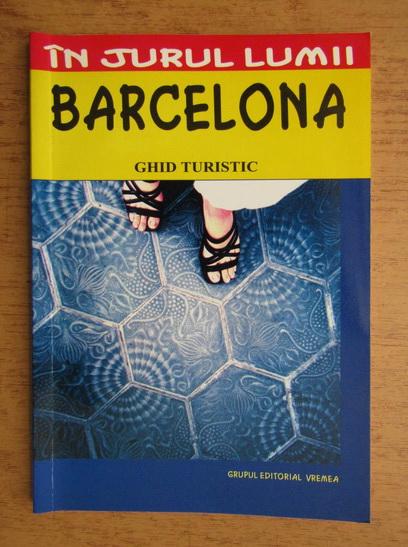 Anticariat: Mihaela Victoria Munteanu - Barcelona, ghid turistic
