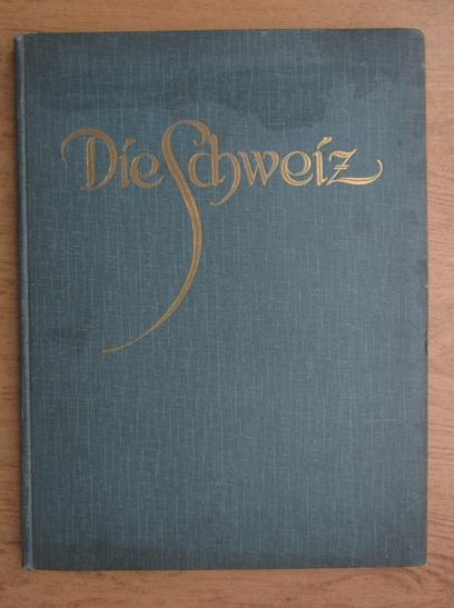 Anticariat: Alexander Freiherrn Von Bergenroth - Die Schweiz 348 Bilder