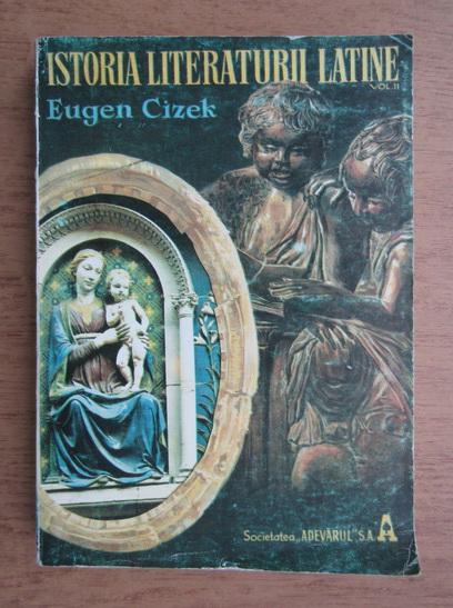 Anticariat: Eugen Cizek - Istoria literaturii latine (volumul 2)
