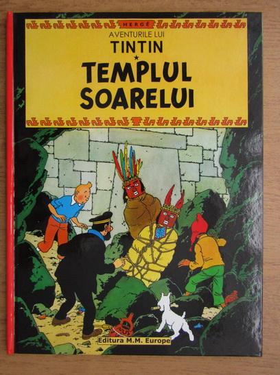 Anticariat: Herge - Aventurile lui Tintin, volumul 14. Templul Soarelui