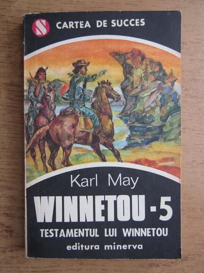 Anticariat: Karl May - Winnetou, volumul 5. Testamentul lui Winnetou