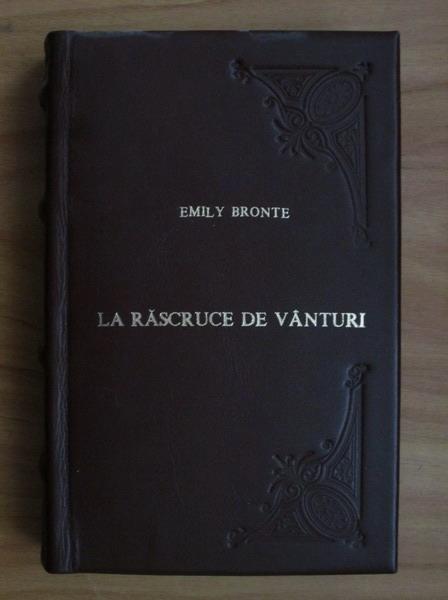 Anticariat: Emily Bronte - La rascruce de vanturi (cartonata)