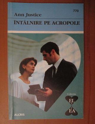 Anticariat: Ann Justice - Intalnire pe acropole