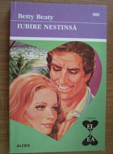 Anticariat: Betty Beaty - Iubire nestinsa