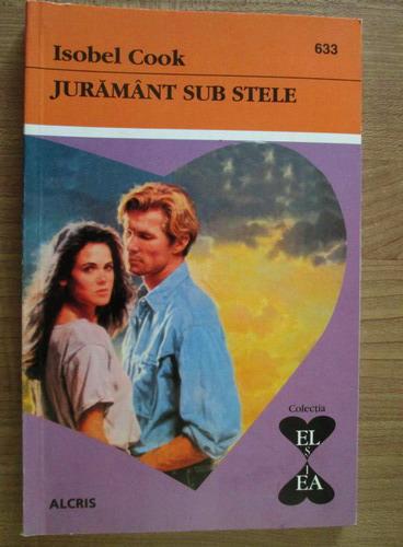 Anticariat: Isobel Cook - Juramant sub stele