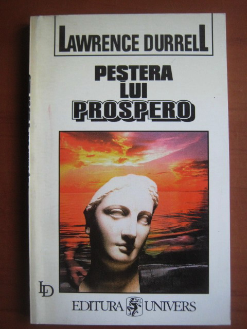 Anticariat: Lawrence Durrell - Pestera lui Prospero