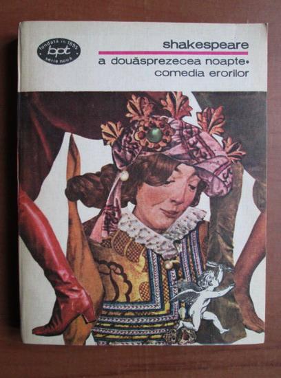 Anticariat: Shakespeare - A douasprezecea noapte. Comedia erorilor