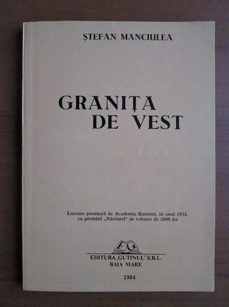 Anticariat: Stefan Manciulea - Granita de Vest