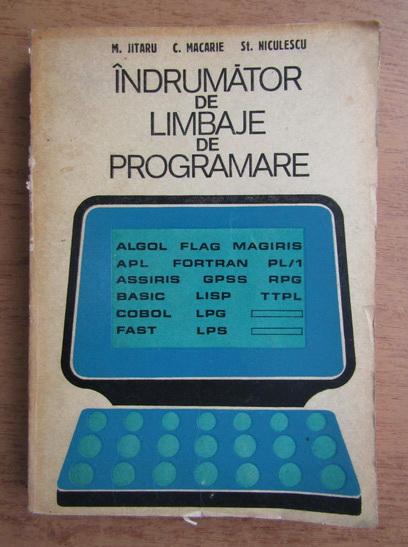 Anticariat: Mihai Jitaru, Casimir Macarie - Indrumator de limbaje de programare