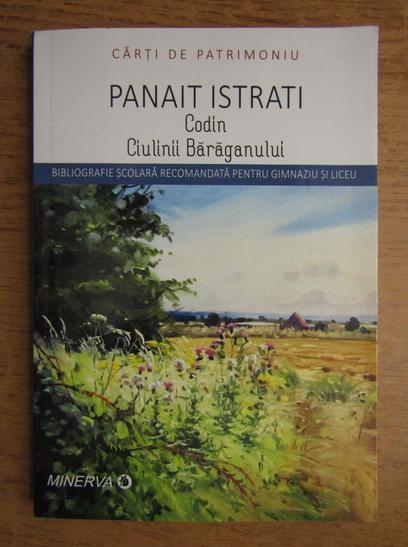 Anticariat: Panait Istrati - Codin. Ciulinii Baraganului
