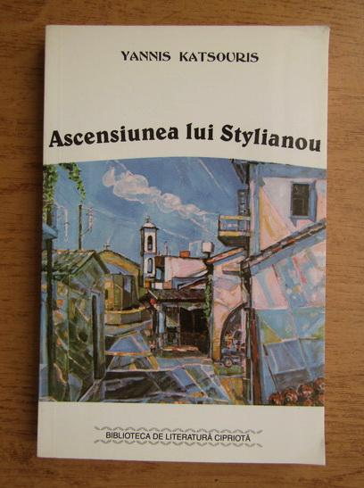 Anticariat: Yannis Katsouris - Ascensiunea lui Stylianou