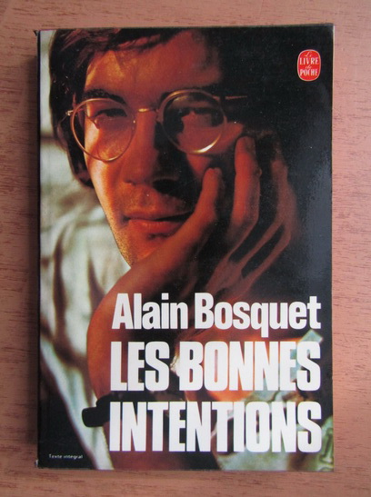 Anticariat: Alain Bosquet - Les bonnes intentions