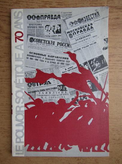 Anticariat: Vladimir Gourevitch - Le pouvoir sovietique a 70 ans