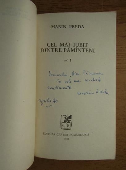 Anticariat: Marin Preda - Cel mai iubit dintre pamanteni (cu autograful autorului, 3 volume)