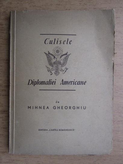Anticariat: Mihnea Gheorghiu - Culisele diplomatiei americane si legea Taft-Hartley (1948)