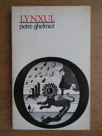 Anticariat: Petre Ghelmez - Lynxul