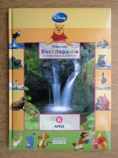 Anticariat: Prima mea enciclopedie cu Winnie Ursuletul si prietenii sai, volumul 6. Apele