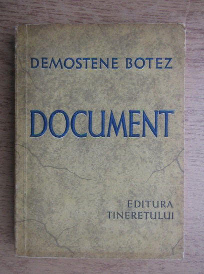 Anticariat: Demostene Botez - Document