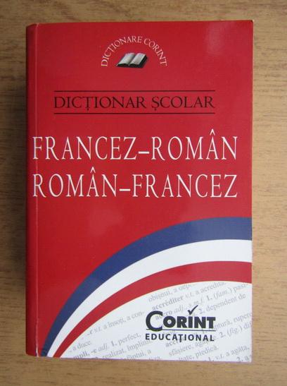 Anticariat: Dictionar scolar francez-roman, roman-francez