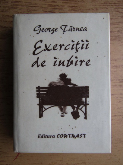 Anticariat: George Tarnea - Exercitii de iubire